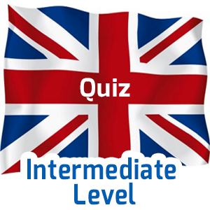 English exam - Intermediate Level