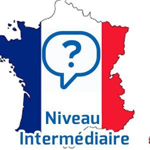 Test français - Niveau intermédiaire